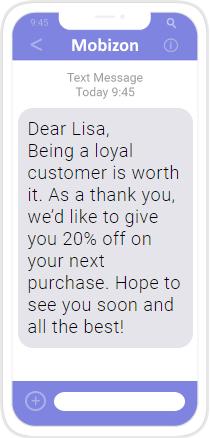 Example SMS: Reward Customer Loyalty